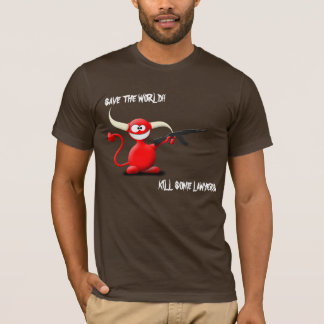 Save the world kill some laywer horney devil shirt
