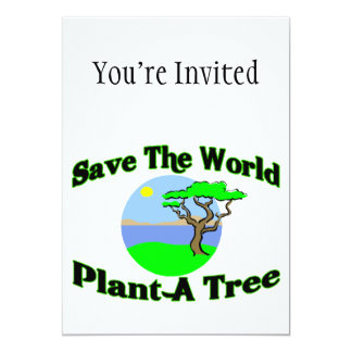 Save The World Plant A Tree Custom Announcements