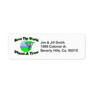 Save The World Plant A Tree Label