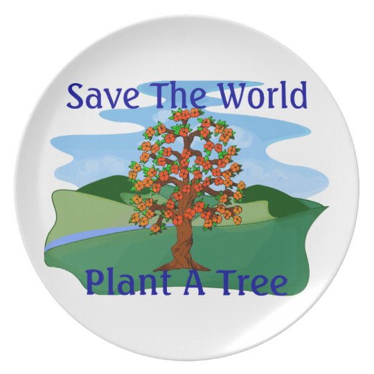 Save The World Plant A Tree Melamine Plate