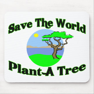 Save The World Plant A Tree Mouse Pad
