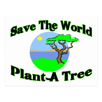 Save The World Plant A Tree Postcard