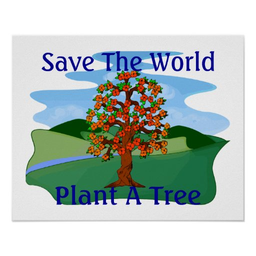 save the world plant tree We plant trees for a better world help us children to save our future with regular donations to plant-for-the-planet you can plant trees almost everywhere.