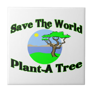 Save The World Plant A Tree Tiles