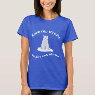 Save the World-Shirt T-Shirt