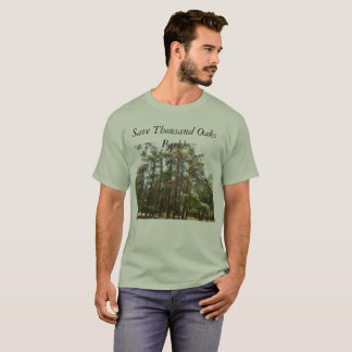 Save Thousand Oaks Park--hawks and owls need homes T-Shirt
