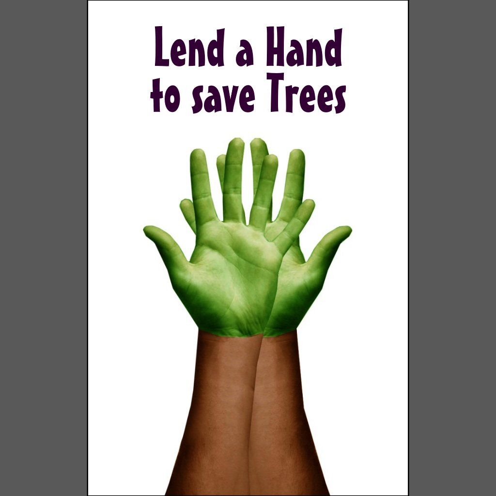 save tree save life essay Save trees to save the mankind from extinction no existence without trees.