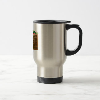 Save Trees Reuse Your Grocery Bags 15 Oz Stainless Steel Travel Mug