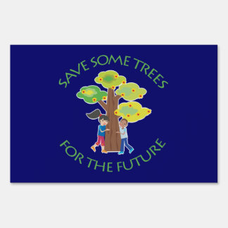 Save Trees Sign