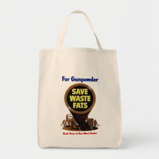 Save Waste Fats ~ For Gunpowder Tote Bag