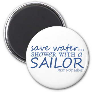 Save Water... 2 Inch Round Magnet