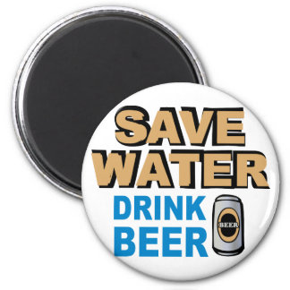 Save Water Drink Beer 2 Inch Round Magnet