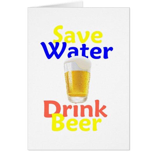 Save Water Drink Beer Card