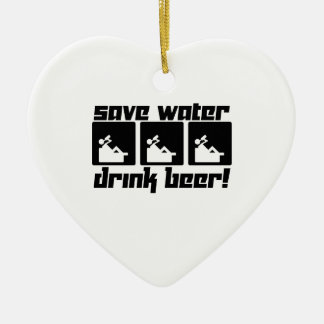 Save Water Drink Beer! Ceramic Ornament