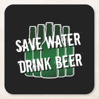 SAVE WATER DRINK BEER coasters with funny quote