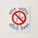 Save Water Drink Beer Funny Drinking Design Puzzle