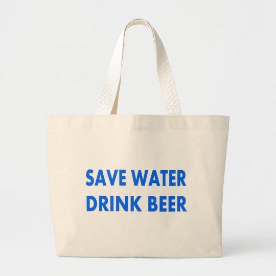 Save Water-Drink Beer Large Tote Bag