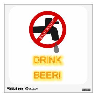Save water, drink beer room decals