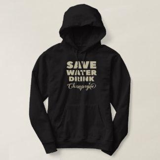 Save Water, Drink Champagne Hoodie