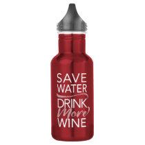 Save Water Drink More Wine Water Bottle on Dark