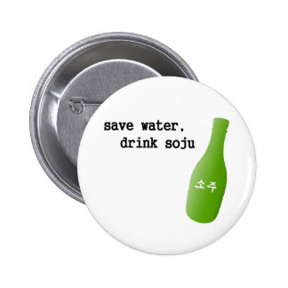 Save water drink Soju Buttons