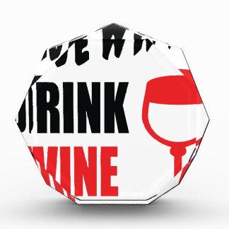 Save Water Drink Wine Acrylic Award