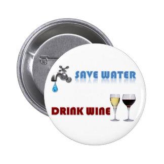 Save Water Drink Wine Button