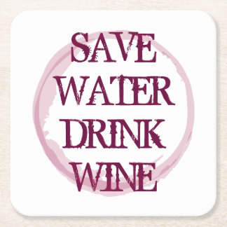 SAVE WATER DRINK WINE paper party coasters