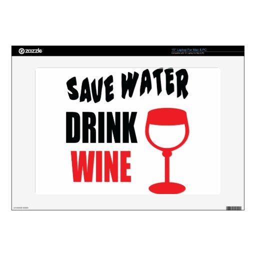 "Save Water Drink Wine 15"" Laptop Skins"