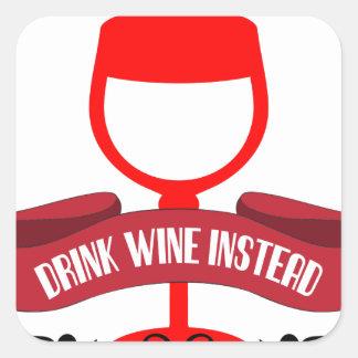 Save Water Drink Wine Square Sticker