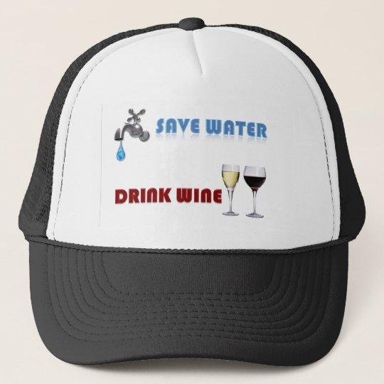 Save Water, Drink Wine Trucker Hat