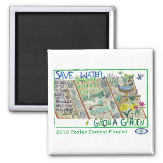 Save Water - Grow a Garden 2 Inch Square Magnet
