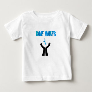 Save water- hands saving water baby T-Shirt