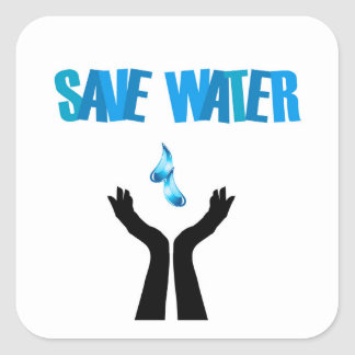 Save water- hands saving water square sticker