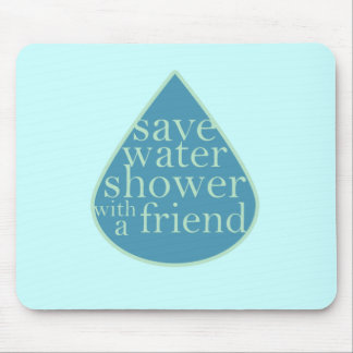 Save Water Mouse Pad