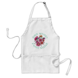 Save Water - Plant Native Adult Apron
