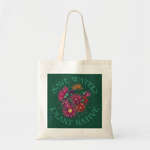 Save Water - Plant Native Bags