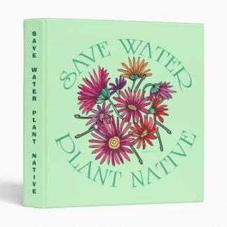 Save Water - Plant Native Binder