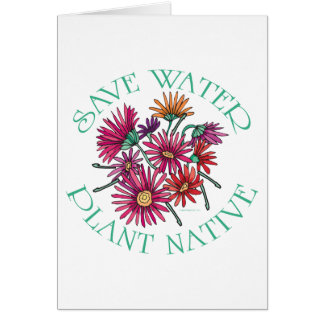 Save Water - Plant Native Card