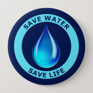 Save Water Save Life Pinback Button
