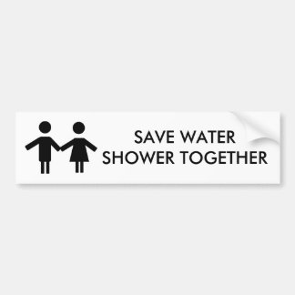 save water shower together bumper stickers