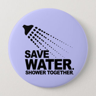 SAVE WATER. SHOWER TOGETHER. BUTTON