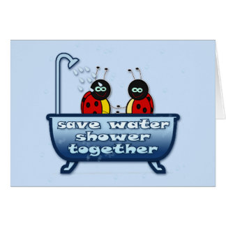 save water, shower together card