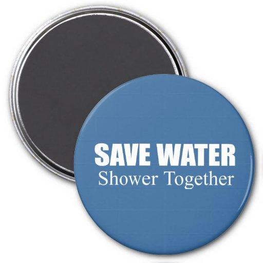 Save water. Shower together. Magnet