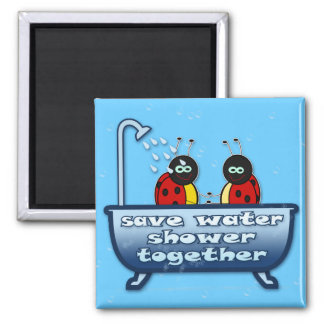 save water, shower together 2 inch square magnet