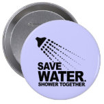 SAVE WATER. SHOWER TOGETHER. PIN