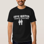 Save water, shower together tees