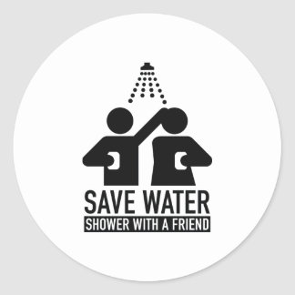 Save Water Shower With A Friend Classic Round Sticker