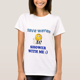 Save Water Shower With Me T-Shirt