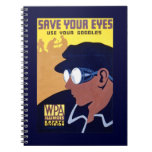 Save Your Eyes, Use Your Goggles Notebook